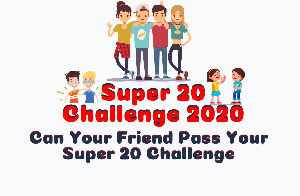 💁 Super 20 Dare of 🕵️♀️2020🕵️♀️